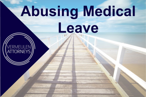 Abusing medical leave