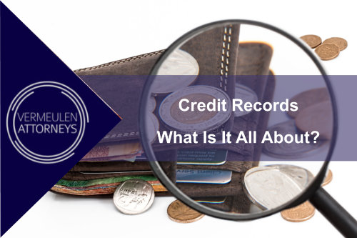 CREDIT RECORDS- WHAT IS IT ALL ABOUT?